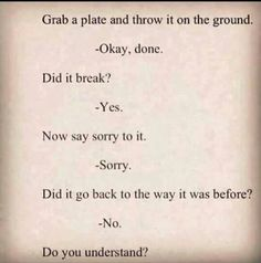 true saying sorry quotes quotes about sorry dont be sad quotes very deep
