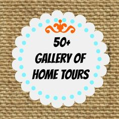 50+ Gallery of #home #tours. Lots of #diy, #budget friendly ideas.  Every home style imaginable.