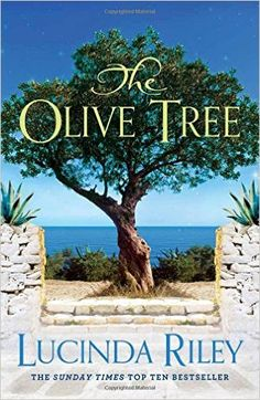 The Olive Tree: Lucinda Riley: 9781509832477: Amazon.com: Books