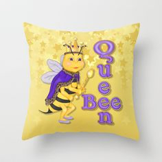 Queen Bee Throw Pillow by Spice -  $20.00 without insert and $27.00 with insert.