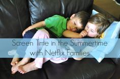 Screen Time in the Summertime with Netflix Families #NetflixFamilies #ad