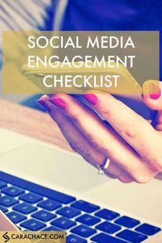 Free daily social media engagement checklist! http://www.carachace.com/blog//social-media-engagement-checklist @sarahvanslette