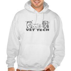 Vet Tech Hoodies http://www.zazzle.ca/vet+tech+gifts?pg=24