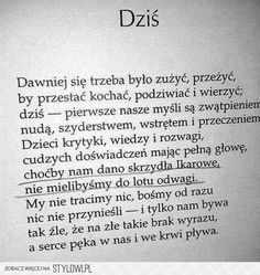 Stylowi.pl - Odkrywaj, kolekcjonuj, kupuj Poem Quotes, Life Quotes, Sing Me To Sleep, Good Sentences, Life Without You, More Words, Sad Love, Trust God, Quotations