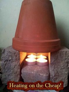 Heating on the Cheap Flower Pot Trick!