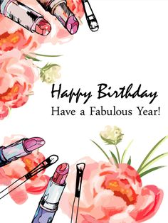 Flowers & Lipsticks - Happy Birthday Card