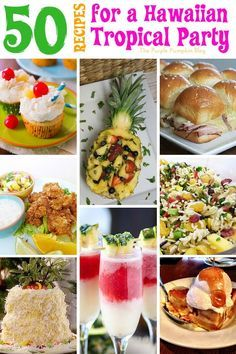50 Recipes for a Hawaiian Tropical Party So many delicious recipes to make for a Hawaiian Tropical party - with burgers, sandwiches, salads, sides, desserts, and cocktails! Save this for when you throw a Hawaiian Party! http://www.thepurplepumpkinblog.co.uk/2016/06/recipes-hawaiian-tropical-party.html