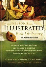Nelson's Illustrated Bible Dictionary, New and Enhanced Edition  -     Edited By: Ronald F. Youngblood, F.F. Bruce, R.K. Harrison     By: Ronald F. Youngblood, F.F. Bruce & R.K. Harrison, eds.