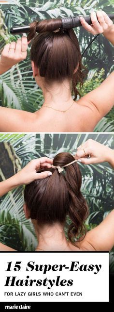 No time to do your hair? Here are shockingly simple yet super chic hairstyle ideas for the girl who just can't be bothered.