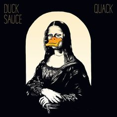 """""""aNYway"""" by Duck Sauce"""