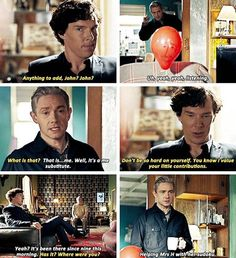 And Sherlock's clients would have been telling their stories with no idea why there was a smiley balloon staring at them, just waiting for SH to explain, but instead he motions to the balloon and makes side quips to it, oblivious that it isn't John.