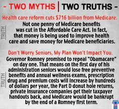 Governor Mitt #Romney made some claims during the last debate. Here are two of the myths he stated along with the truth. #medicare