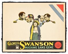 The play Madame Sans-Gêne, about a real life lady whose life was considerably romanticized, had already been adapted twice on the silver screen before Gloria Swanson decided to star in Léonce Perret's version in 1924. The superstar wanted to get away from Hollywood's frivolous roles in which she felt her talent was under-used and she was little else than a clothes horse.