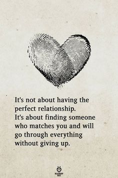 It's not about having the perfect relationship. It's about finding someone who matches you and will go through everything without giving up. quotes It's Not About Having The Perfect Relationship Cute Love Quotes, Soulmate Love Quotes, Romantic Love Quotes, Love Quotes For Him, True Quotes, Words Quotes, Love Quotes For Marriage, Forever Love Quotes, Quotes Quotes