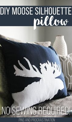 DIY Moose Silhouette Pillow - Pins and Procrastination Moose Silhouette, Moose Decor, Circle Crafts, Applique, Cabin Chic, Sewing Projects, Diy Projects, Diy Pillows, Cushions