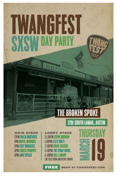 Twangfest Day Party at SXSW 2015   Thursday, March 19, 2015   12-5pm   The Broken Spoke: 3201 S. Lamar Blvd., Austin, TX   Free show with 10 bands on 2 stages at the legendary Broken Spoke   RSVP on Facebook: https://www.facebook.com/events/1579779025573235/