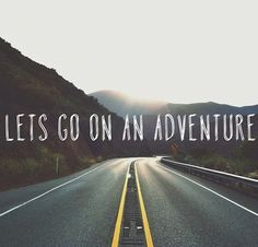 """""""Let us step into the night and pursue that flighty temptress, adventure."""""""