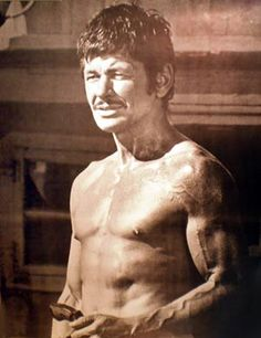 Charles Bronson. My best friend thought he was Hot.
