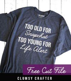 T Shirts With Sayings, Cute Shirts, Funny Shirts, Mom Sayings, Vinyl Designs, Shirt Designs, Snapchat, Life Alert, Lisa
