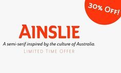Ainslie a semi-serif inspired by the culture of Australia is 30% off. http://ift.tt/2qzBmHJ