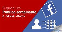 Um publico semelhante no Facebook é uma boa forma de mostrar anúncios para novos clientes ao criar um público semelhante ao que já possui. https://designportugal.net/publico-semelhante-criar-facebook/
