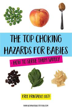 Learn about the top choking hazards for kids under 4, as well as what the top choking hazards for baby led weaning, and infant choking in general, are. Did you know that peanut butter can be a choking hazard? Find out what else makes the list, plus how to serve the top choking hazards safely to your kids and babies! #chokinghazards #dietitian #kidchokinghazards via @nwnutrition