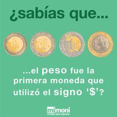 Mucho antes que el dólar, el peso mexicano fue la primer moneda en empezar a utilizar el signo $