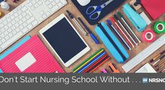 """19 Things Every Nursing Student Needs before Starting School [the ultimate list of """"must-haves""""]"""