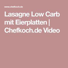Lasagne Low Carb mit Eierplatten | Chefkoch.de Video