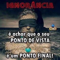 Ignorância…