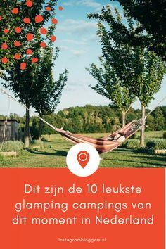 Dit zijn de 10 leukste glamping campings van dit moment in Nederland - Instagrambloggers