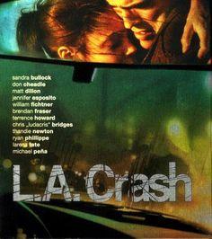 Film: L.A. Crash Jennifer Esposito, Thandie Newton, Brendan Fraser, Matt Dillon, Sandra Bullock, Movie Posters, Movie, Magazines, Tips