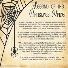 Legend of the Christmas Spider - For anyone who has seen my red spider hanging above my kitchen sink, this is why. She's a Christmas Spider I bought at a craft show. Christmas Spider, Merry Christmas, Christmas Poems, German Christmas, A Christmas Story, Christmas Traditions, All Things Christmas, Winter Christmas, Vintage Christmas