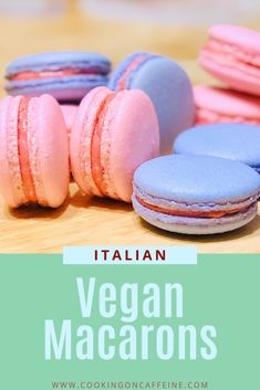 Vegan Italian Macarons with Aquafaba Cooking on Caffeine Vegan Dessert Recipes, Vegan Sweets, Vegan Macaroons Recipe, Macaroons Flavors, Macaron Recipe, Vegan Food, Vegan Gluten Free, Dairy Free, Italian Macarons