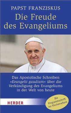Medienhaus: Papst Franziskus -  Die Freude des Evangeliums