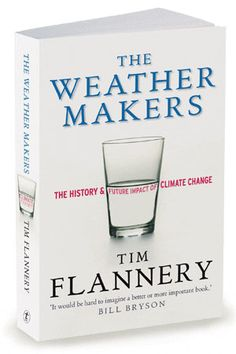 published in the US by Atlantic as The Weather Makers - How Man Is Changing the Climate and What It Means For Life on Earth isbn 0-87113-935-9 home page