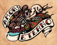 *swoon* Dia de los Muertos AMOR ETERNO Day of the Dead by illustratedink, $15.50