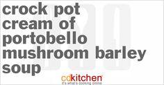 A recipe for Cream Of Portobello Mushroom Barley Soup made in the crock pot made with portobello mushrooms, onion, margarine, beef broth, dry sherry, barley, dried sage