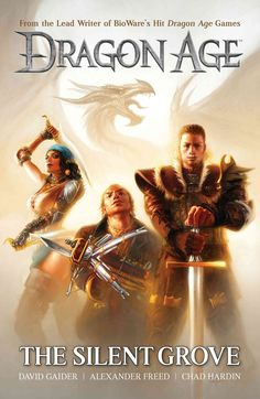 Dragon Age: The Silent Grove is the perfect introduction to BioWare's dark fantasy universe! In this essential, canonical story from David Gaider, lead writer of the games, King Alistair, accompanied