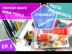 POLYMER CLAY FOR BEGINNERS : MAIN TOOLS PASTA POLIMERICA STRUMENTI COSA USO EP 1 - YouTube