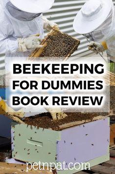 pet supply organization ideas Beekeeping For Dummies Edition by Howland Blackiston Beekeeping For Dummies, Beekeeping Equipment, Beekeeping Supplies, Animal Nutrition, Pet Nutrition, Pet Organization, Backyard Beekeeping, Hobby Farms, Dog Costumes
