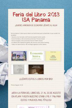 ISA estará en la Feria del Libro 2013 con más de 200 títulos de economía, derecho, ciencias políticas, filosofía y literatura. 21-25 agosto, Atlapa. Stand 195-196