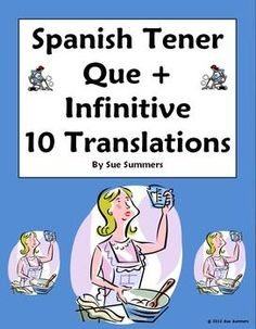 Spanish Tener Que + Infinitive 10 Sentence Translations by Sue Summers