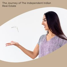 The Journey of The Independent Indian Real Estate Fixed Asset, Indian Government, Residential Real Estate, Real Estate Development, Real Estate Investing, Real Estate Marketing