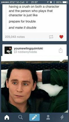 Did you mean Loki and Tom Hiddleston?