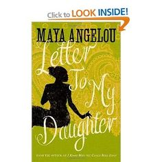 Letter To My Daughter: Amazon.co.uk: Dr Maya Angelou: Books