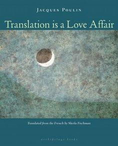 Translation Is a Love Affair