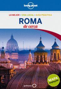 ROMA DE CERCA LONELY PLANET GUIA PR