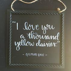 Gilmore girls quote hand lettered on a chalkboard. Gilmore Girls Funny, Gilmore Girls Quotes, Gilmore Girls Tattoo, Mom Tattoos, Tattoo Mom, Tatoos, Team Logan, Glimore Girls, Lauren Graham