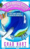 Free Kindle Book -  [Travel][Free] The Definitive Guide to Student Vacation Tours: Savvy, Smart and Safe Planning for Spring Break